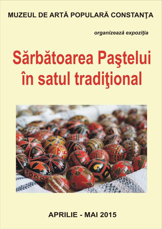 Foto 1 Afis Muzeul de Arta populara Constanta Sarbatoarea Pastelui